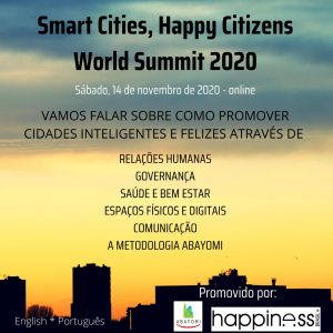 Read more about the article SMART CITIES, HAPPY CITIZENS WORLD SUMMIT 2020